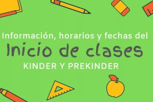 Inicio de clases Kinder y Prekinder: información, horarios y fechas.