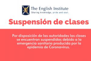 Suspensión de Clases hasta nuevo aviso.
